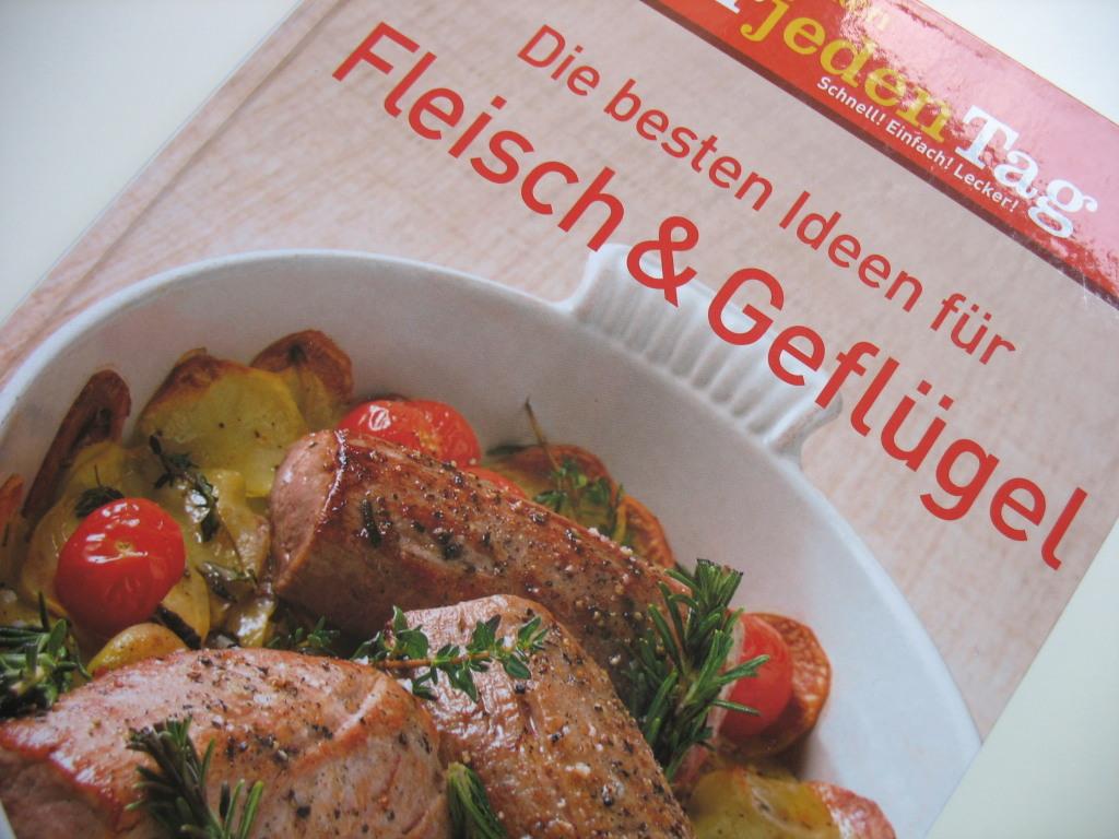 Ideen für Fleisch und Geflügel kann man ja nie genug haben