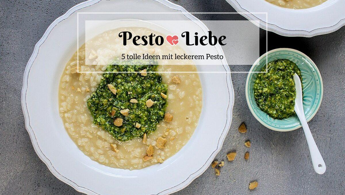 5 leckere Rezepte mit Pesto