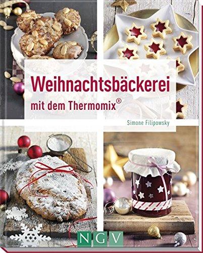 Weihnachtsbäckerei mit dem Thermomix ®